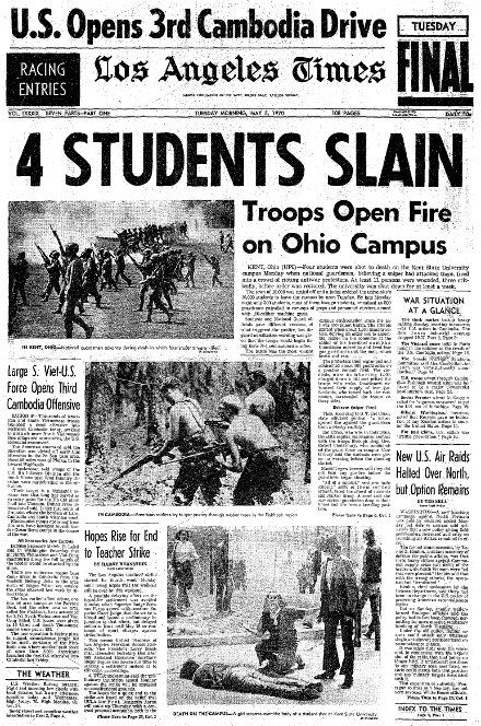 133 Years Of The Los Angeles Times Historical News Historical Newspaper Kent State Shootings