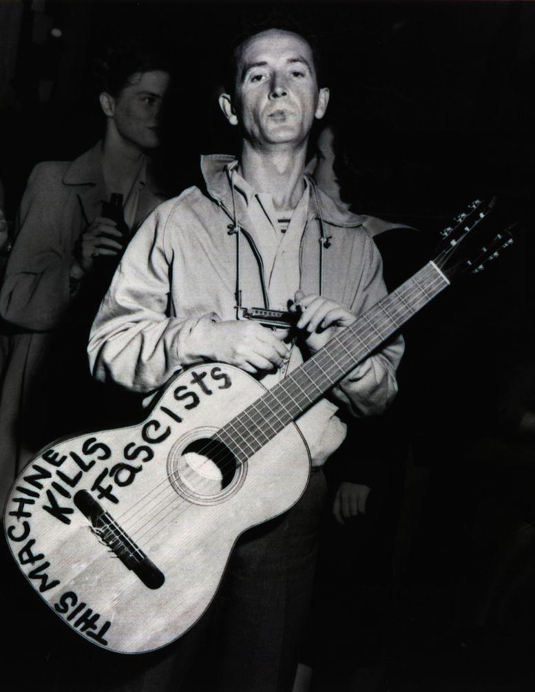 Woody Guthrie This Machine Kills Fascists People Pinterest