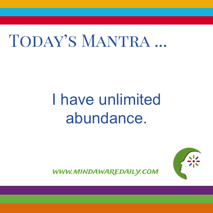 Today's #Mantra. . . I have unlimited abundance.  #affirmation #trainyourbrain #ltg  Get your daily mantra here: