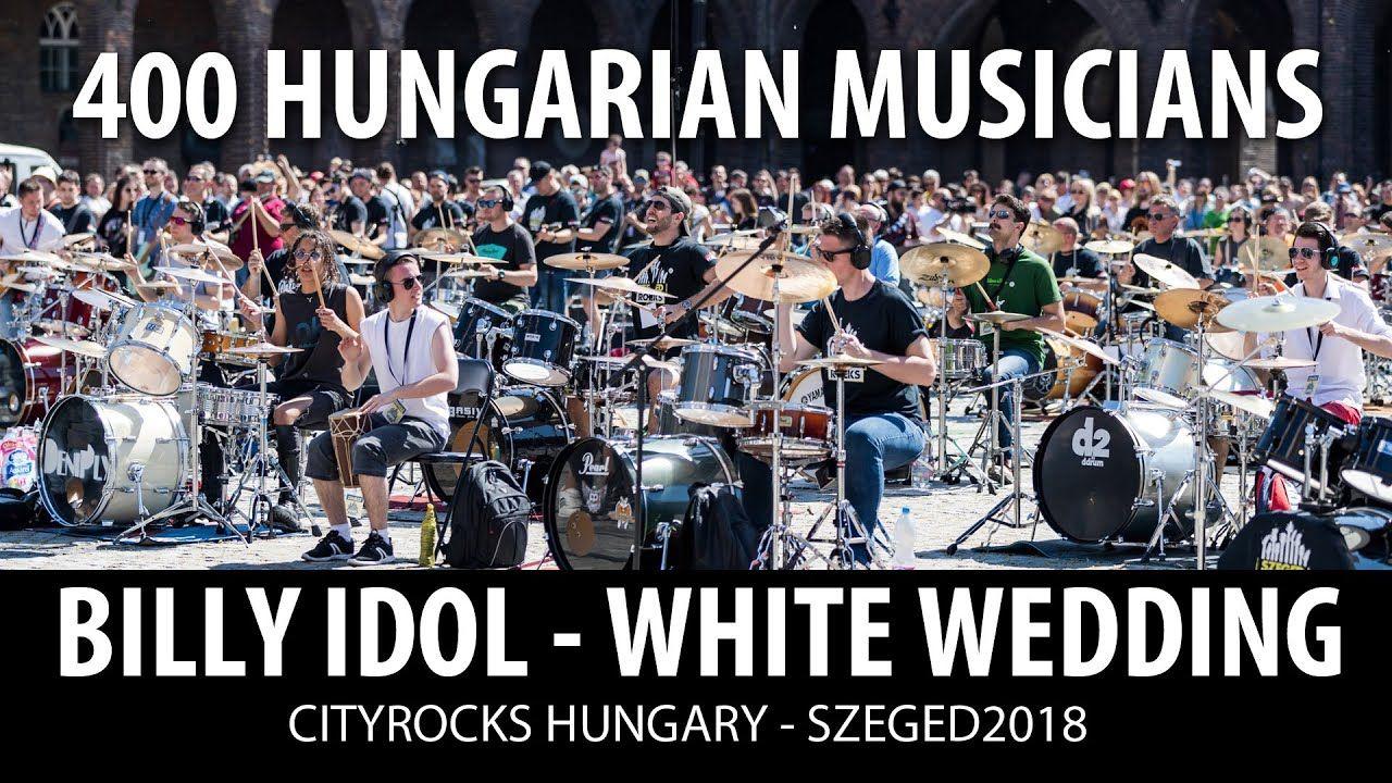 Billy Idol White Wedding 400 Musicians Cover Cityrocks2018 Official Youtube In 2020 Billy Idol White Wedding Billy Idol White Wedding