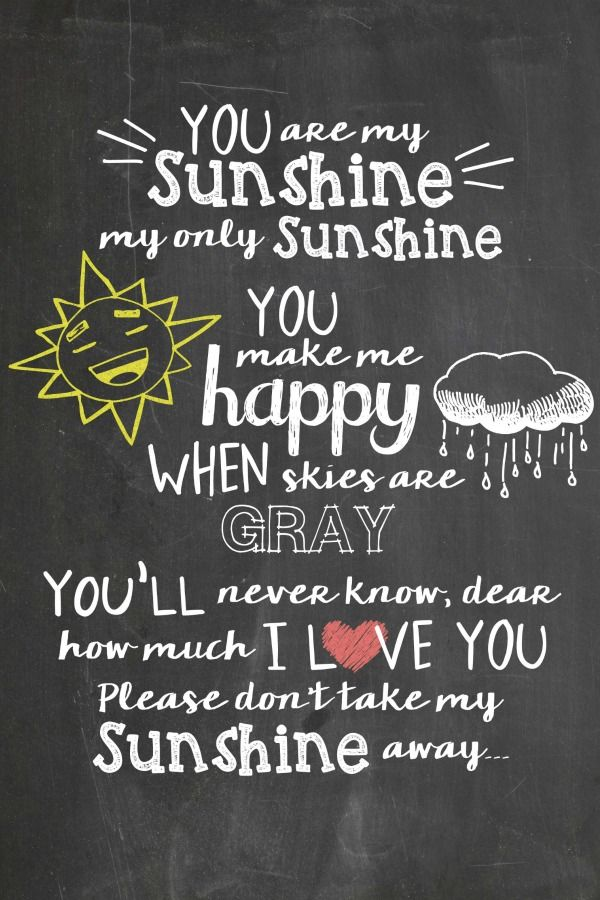 You Are My Sunshine Free Chalkboard Printable Diy Pinterest