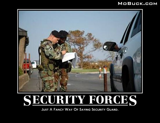 Funny Security Forces Meme | USA NAVY    OH YEA AND THE