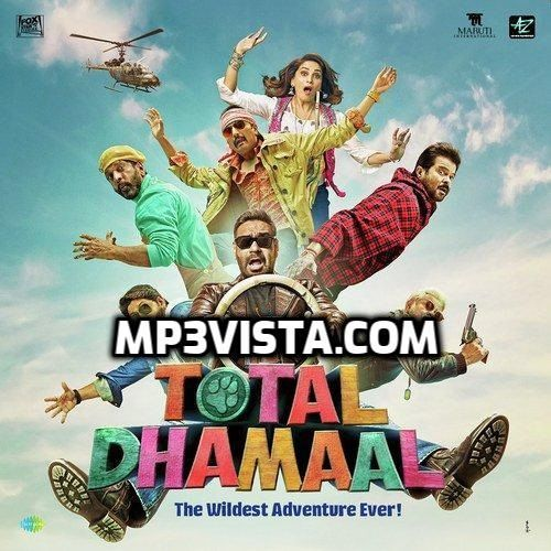 Total Dhamaal 2019 Movie Mp3 Songs Download Mp3 Vista Mp3 Song Download Mp3 Song Songs