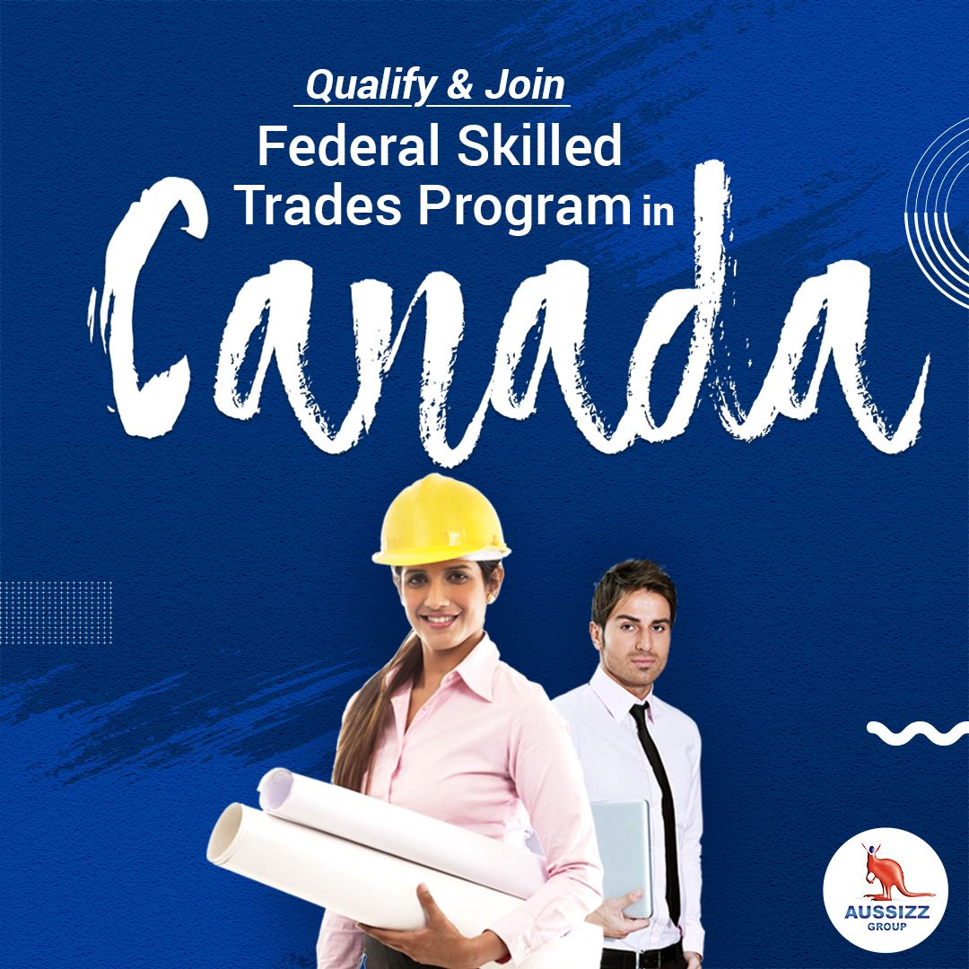 Canadian Federal Skilled Trades Program came into being