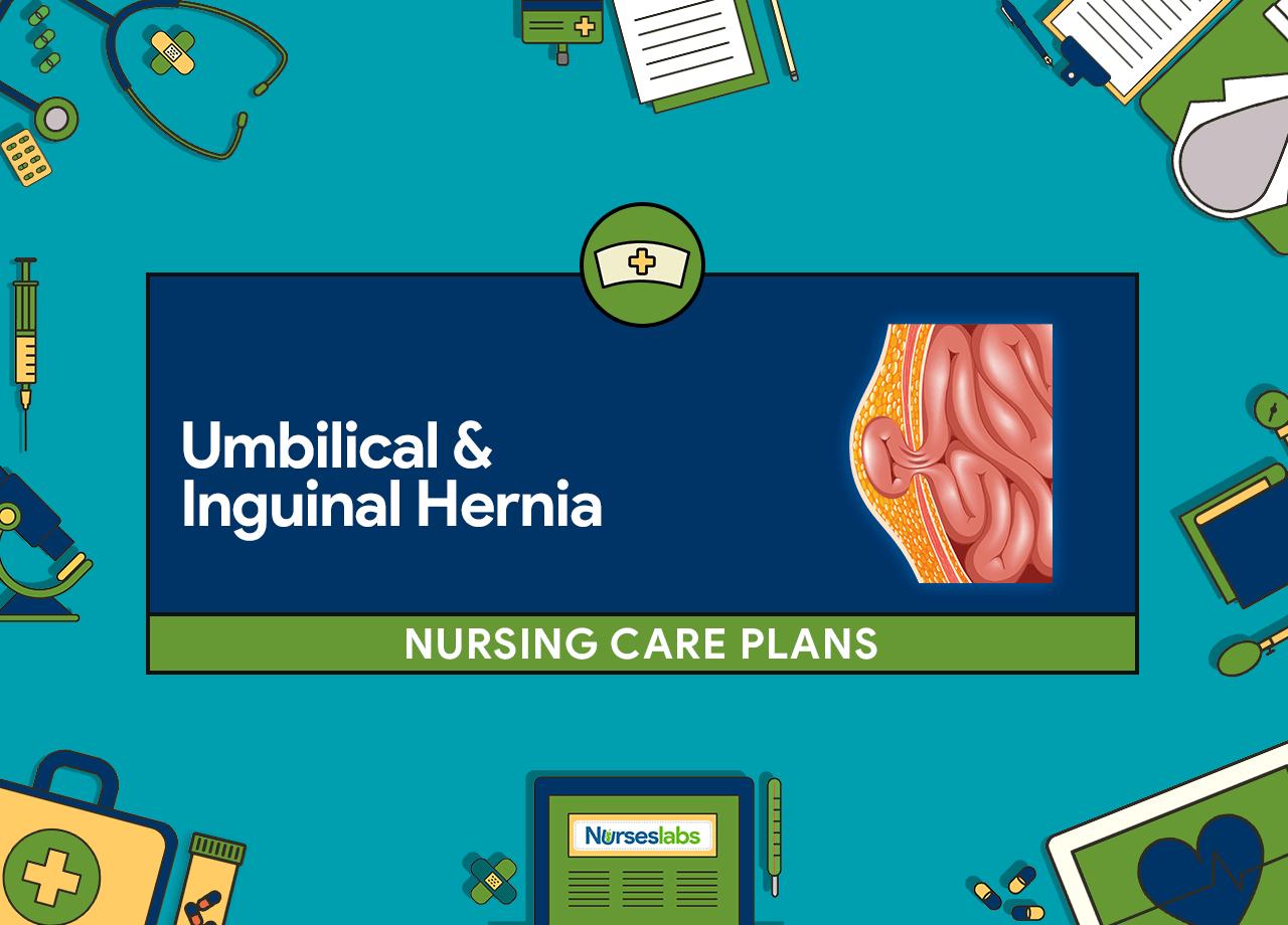 4 Umbilical and Inguinal Hernia Nursing Care Plans