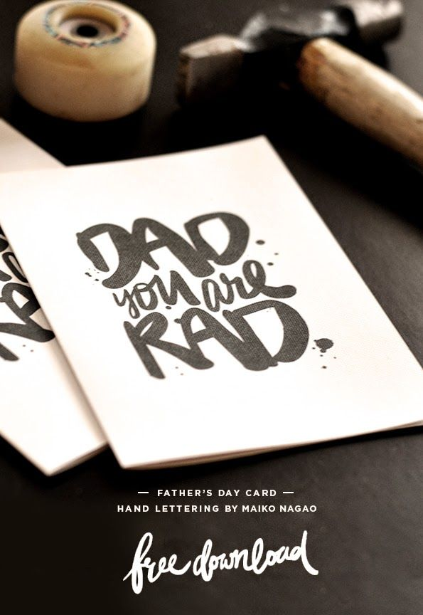 Maiko Nagao: DAD you are RAD Father's day card. Free download by Maiko Nagao