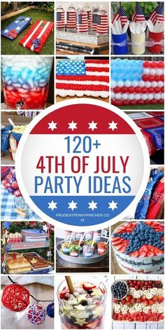 120 Best 4th of July Party Ideas #holidaysinjuly