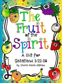 Fruit Of The Spirit Play Fruit Of The Spirit Sunday School Lessons Skits For Kids