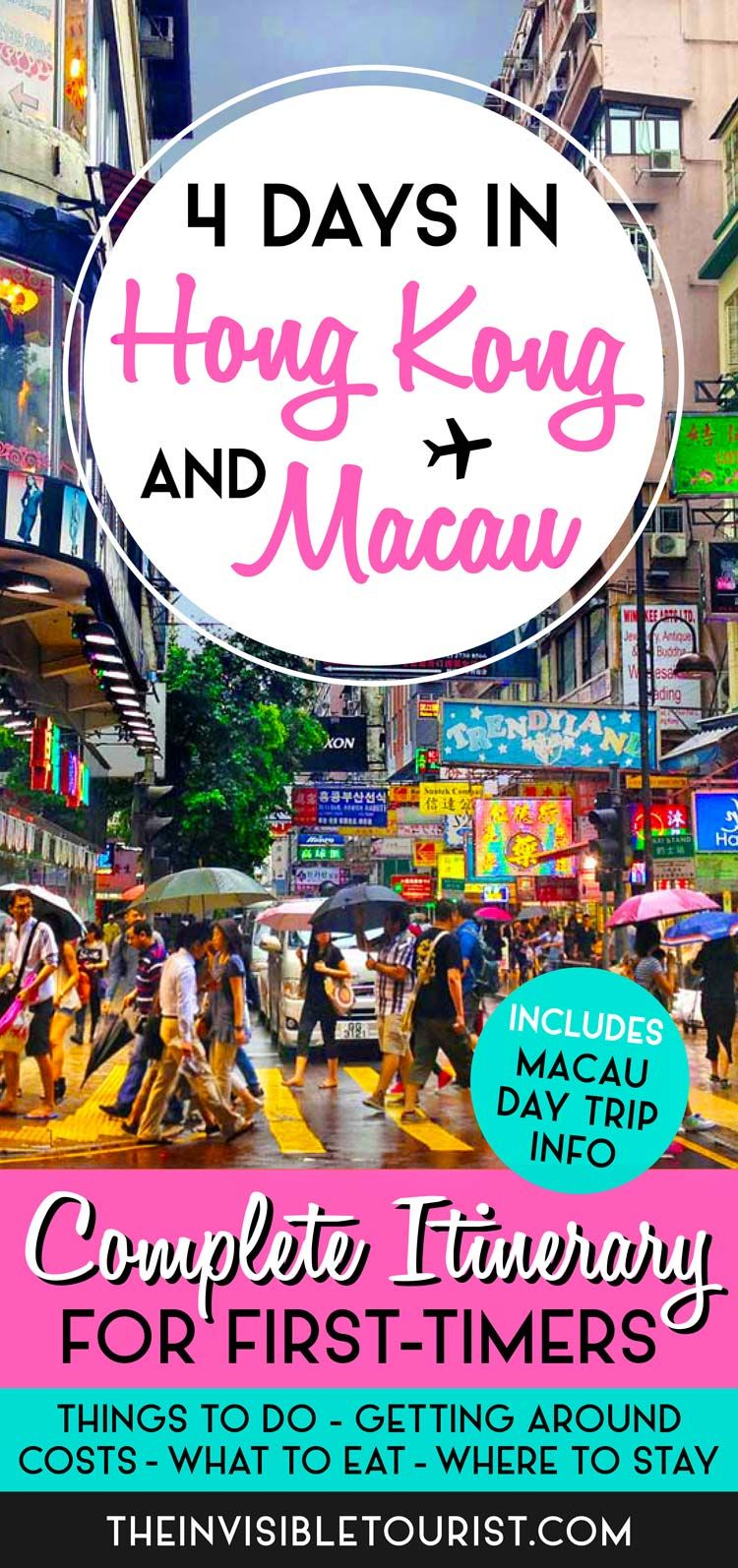 4 Day Hong Kong Itinerary Complete Guide Macau Day Trip  E2 80 A2 The Invisible Tourist