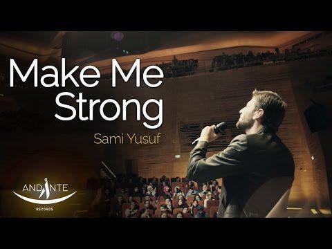 Sami Yusuf Make Me Strong Spiritual Music Sami Islamic Music