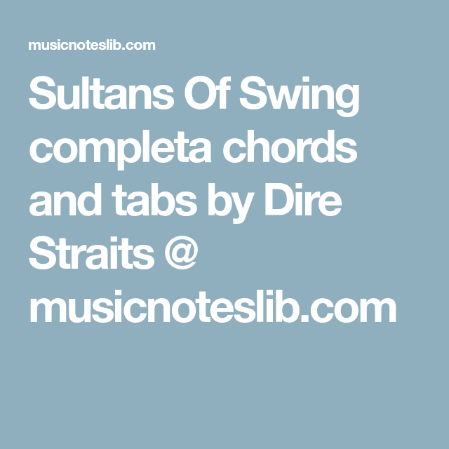 Sultans Of Swing completa chords and tabs by Dire Straits ...