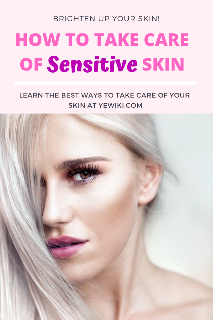 Good Skin Care Routine For Sensitive Skin Beauty Yewiki Sensitive Skin Skin Care Routine Steps Good Skin