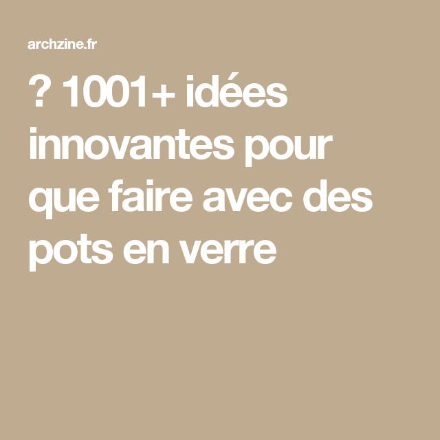 1001 Idées En Images Pour La Déco Salon Salle à Manger: 1001+ Idées Innovantes Pour Que Faire Avec Des Pots En