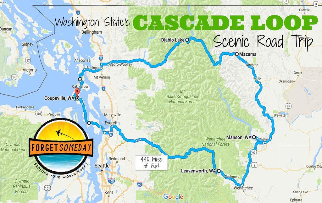 Cascade Loop Scenic Highway Best Washington Road Trip Washington Road Trip Scenic Road Trip North Cascades National Park