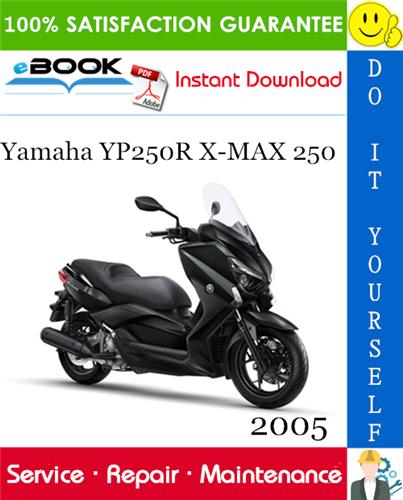 2005 Yamaha Yp250r X Max 250 Scooter Service Repair Manual In 2020 Repair Manuals Yamaha Repair