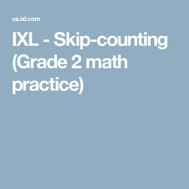 IXL - Skip-counting (Grade 2 math practice)   Likes 2   Pinterest ...