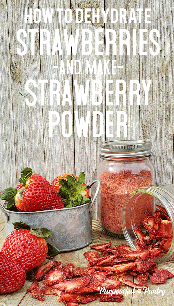 How To Dehydrate Strawberries And Make Strawberry Powder Dehydrated Strawberries Strawberry Powder Freeze Dried Strawberries