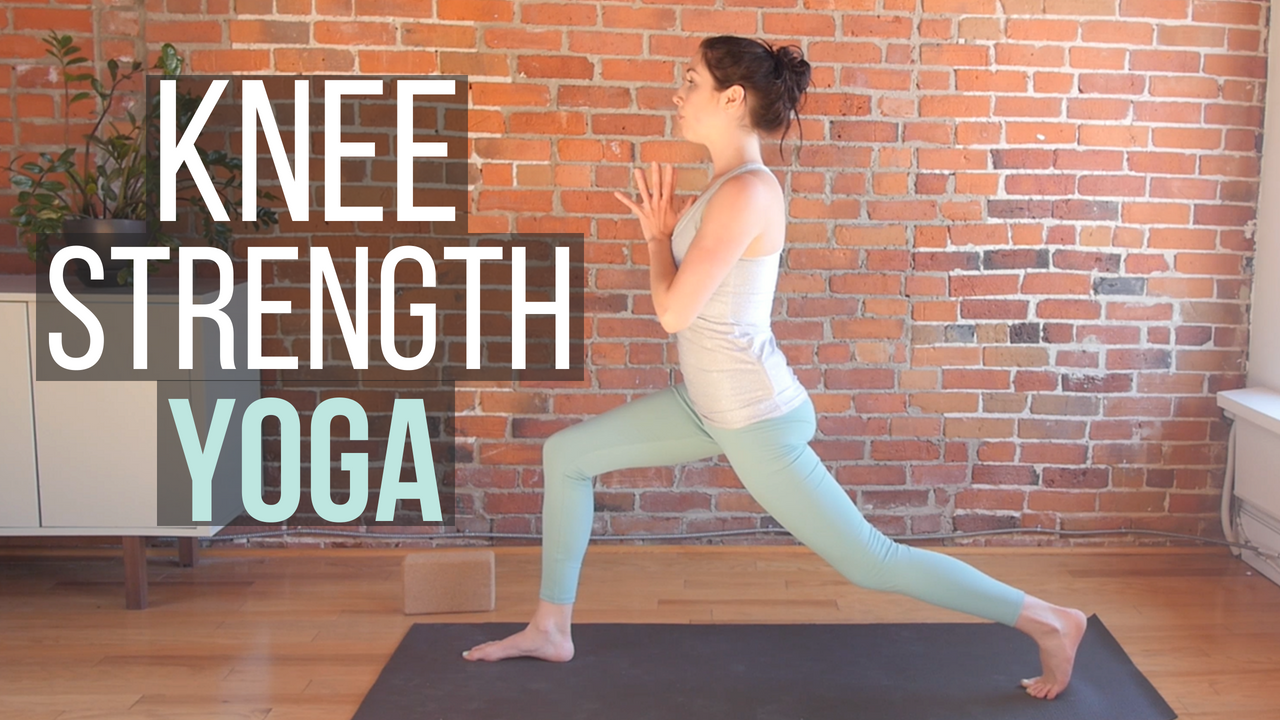 Yoga For Knee Strength 25 Min With Images Yoga For Knees Strength Yoga Knee Strength