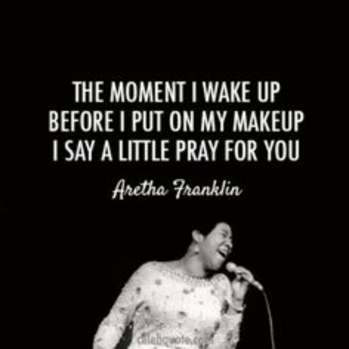 Aretha Song Quotes Prayer Quotes Sayings
