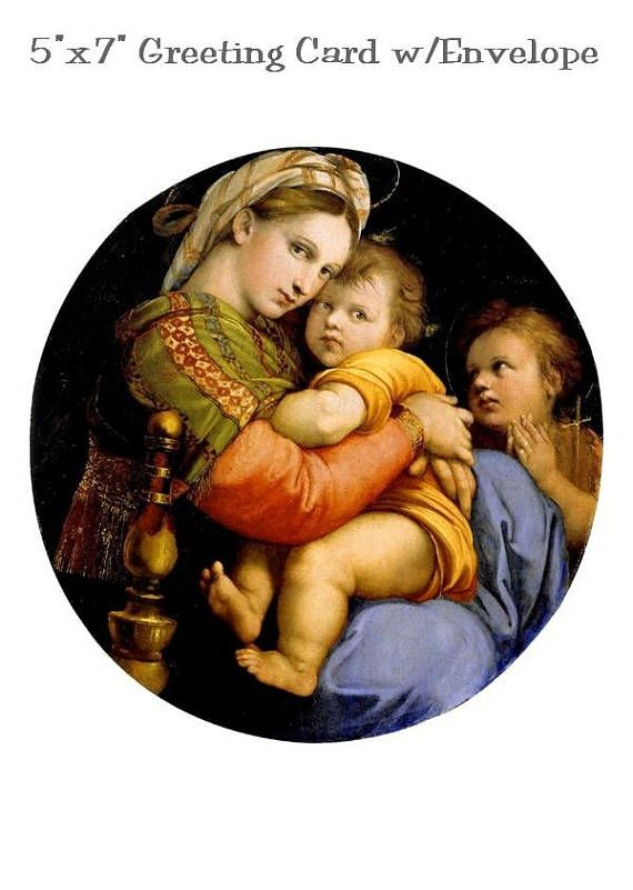 5x7 greeting card with white envelope included blank inside greeting card with white included blank inside all packaged in a clear cello envelope for protection madonna della sedia by raphael x greeting ca m4hsunfo