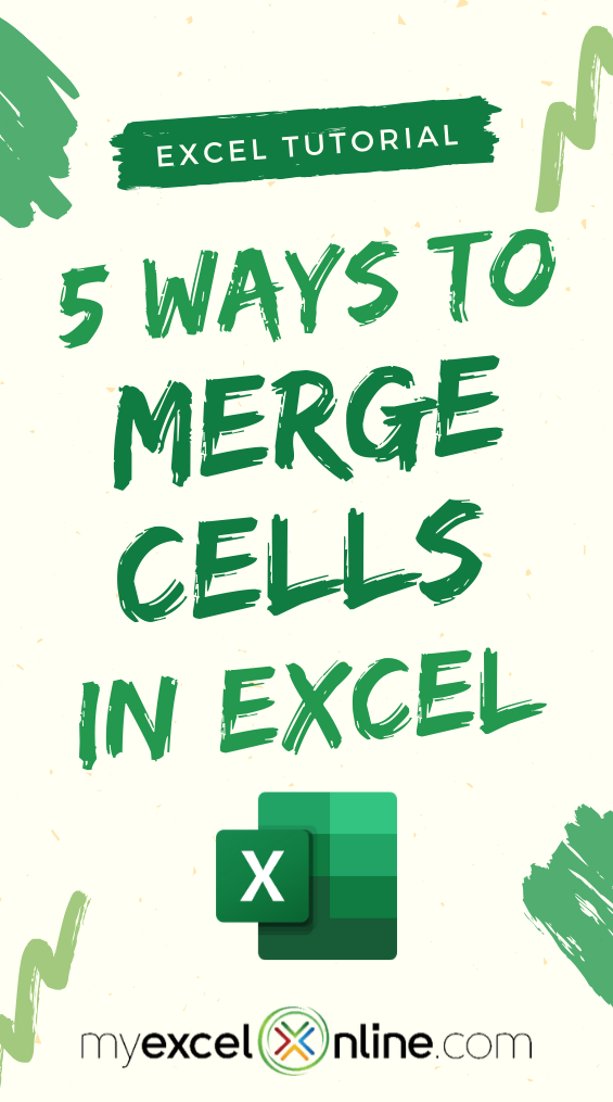 How To Merge Cells In Excel Ultimate Guide Excel For Beginners Excel Shortcuts Excel Formula