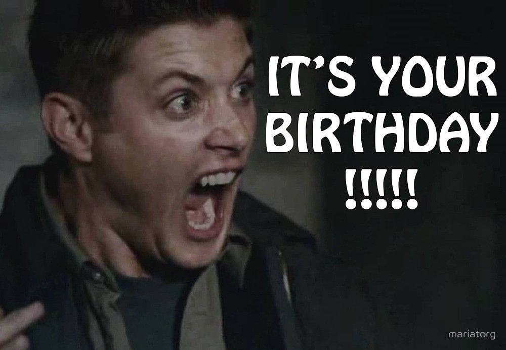 Happy Birthday Card With Dean Winchester Lol Dean