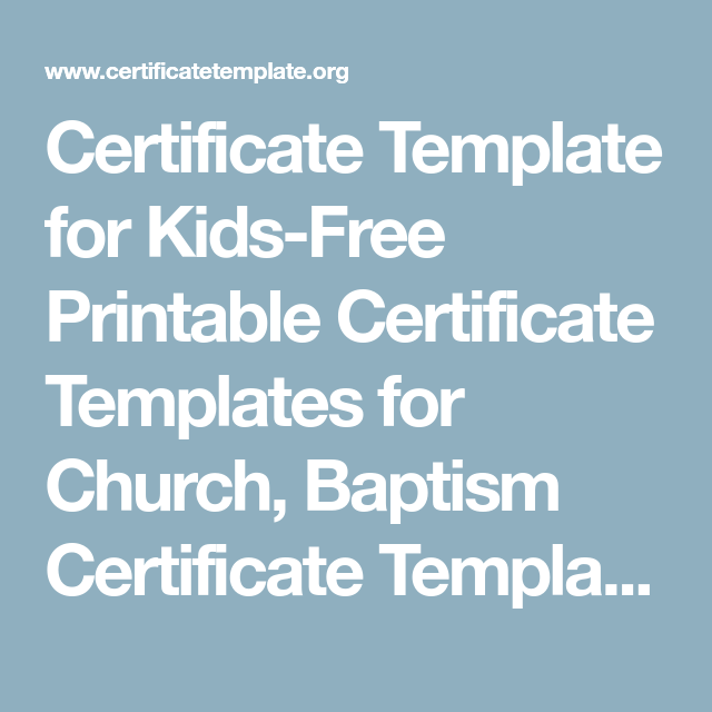 Certificate template for kids free printable certificate templates certificate template for kids free printable certificate templates for church baptism certificate templates yadclub Image collections