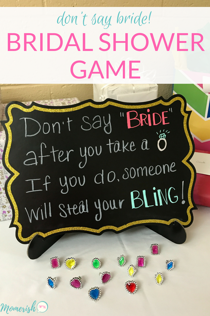 dont say bride this fun bridal shower game idea is super easy to set up and your guests will have a blast trying to steal each others bling