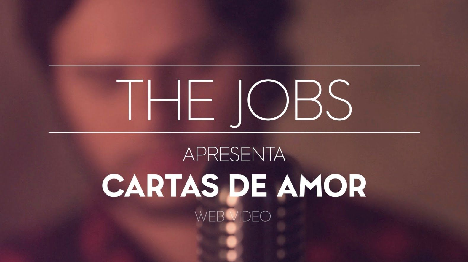 THE JOBS - CARTAS DE AMOR (Web Video)