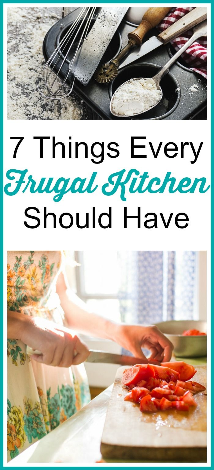7 Things Every Frugal Kitchen Should Have   Frugal living ...