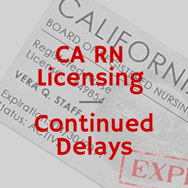 California #RN license delays continue. #travelnurse
