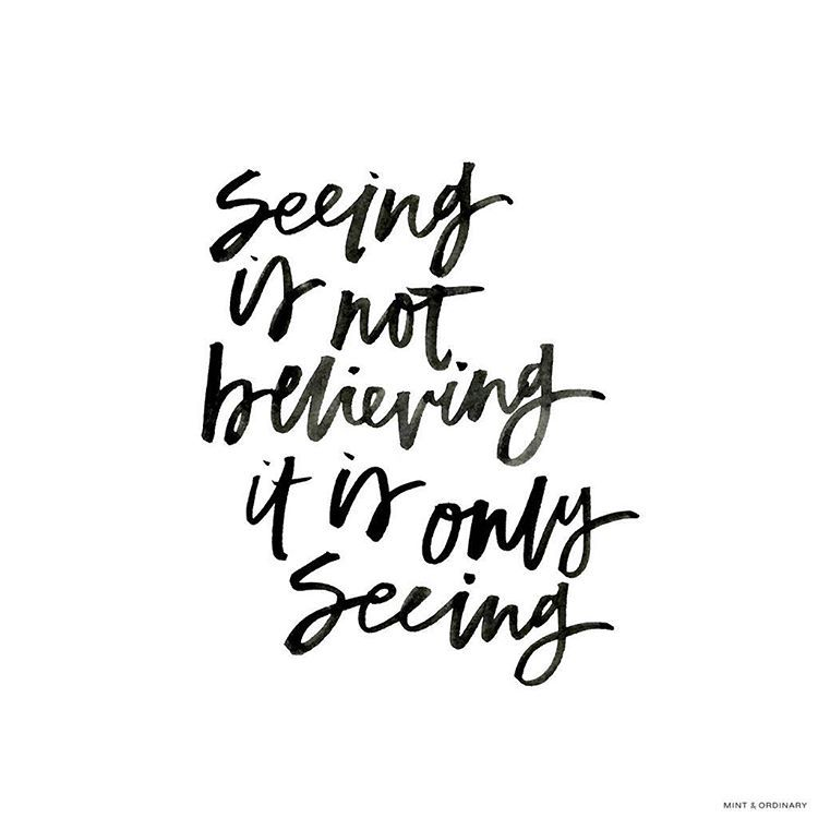 Seeing Is Not Believing >> Seeing Is Not Believing It Is Only Seeing George Macdonald