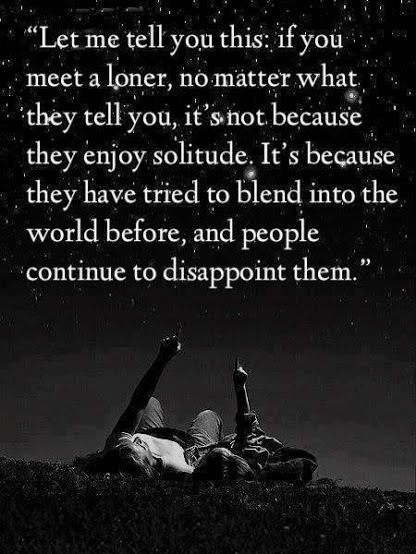 Always A Loner Words Life Quotes Sayings