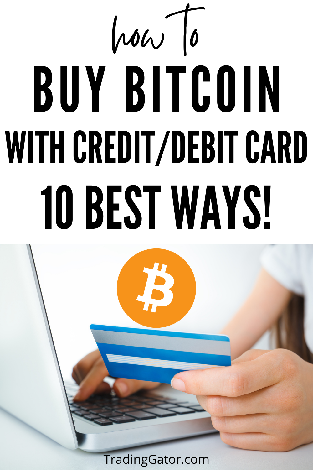 How To Buy Bitcoins With Credit Card Or Debit Card In 2020 10 Ways Buy Bitcoin Online Broker Debit Card