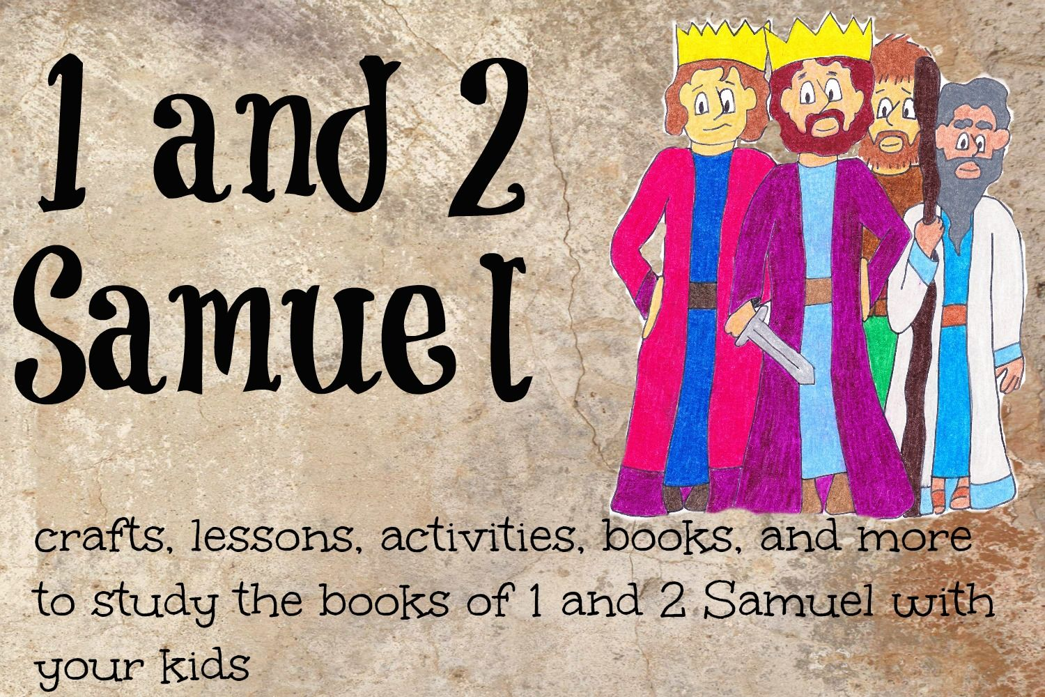 1 And 2 Samuel Activities And Crafts To Do With Your Kids