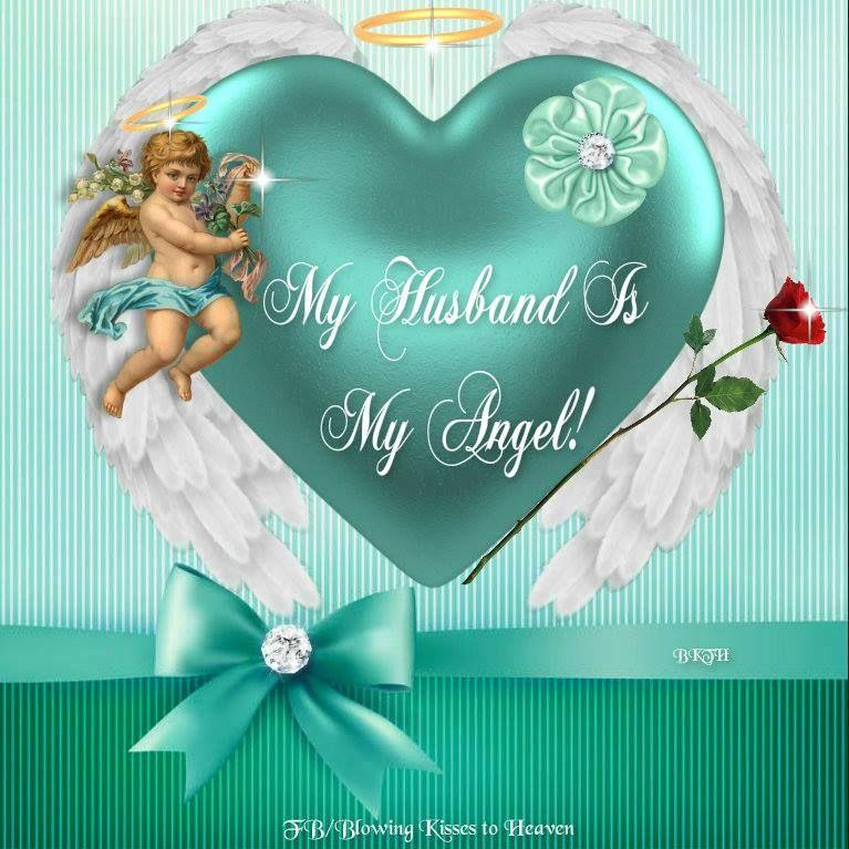 My husband is my Angel