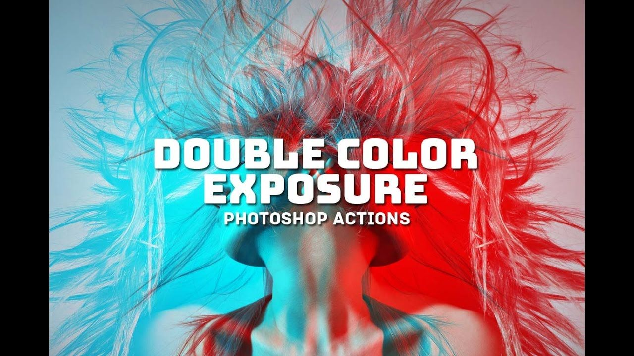 How to Get Double Color Exposure Effect in Photoshop using Actions [ Tut...