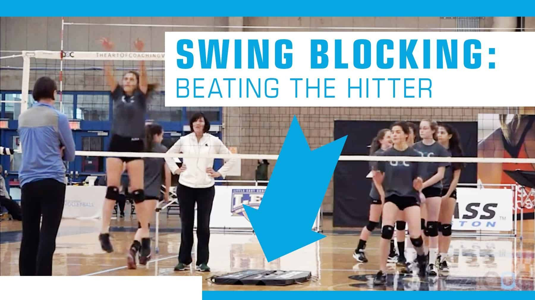Swing Blocking Beating The Hitter Coaching Volleyball Volleyball Skills