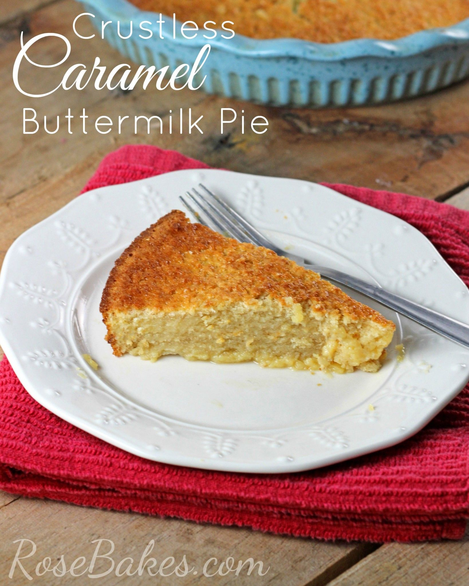 Crustless Caramel Buttermilk Pie Recipe Buttermilk Recipes Bisquick Recipes Buttermilk Pie