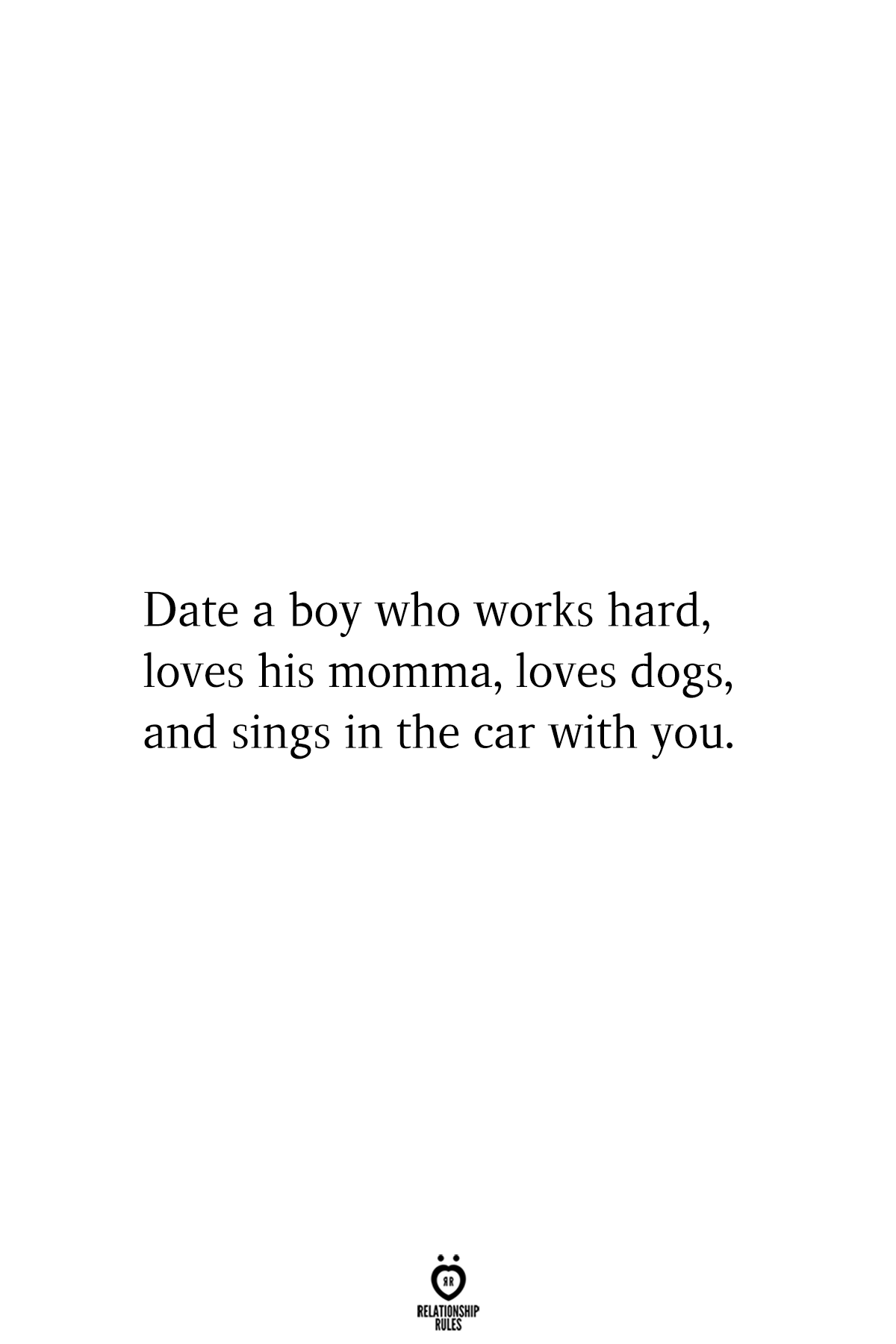 Photo of Date A Boy Who Works Hard, Loves His Momma, Loves Dogs, And …