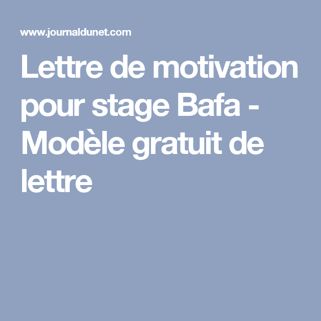lettre de motivation pour stage bafa