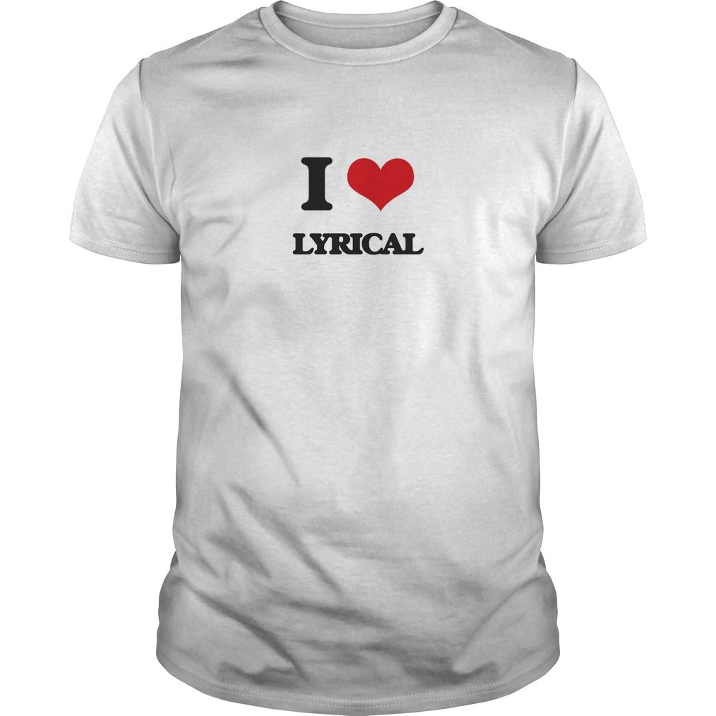 I Love Lyrical - Do you know someone who loves Lyrical? Then this is the shirt for them. Thank you for visiting my page. Please feel free to share this shirt with others who would enjoy this tshirt.