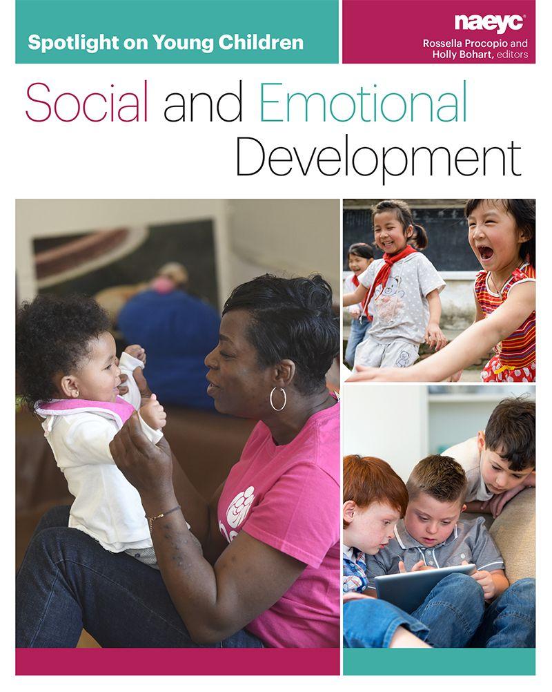 Help Children From Birth Through Third Grade Develop The Social And Emoti Emotional Development Early Childhood Education Programs Social Emotional Development