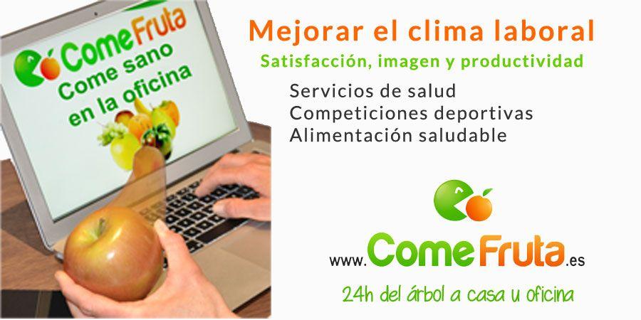 Acciones para mejorar el clima laboral fruta en la oficina pinterest clima oficinas y acci n - Fruta en la oficina ...