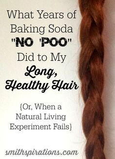 """What Years of Baking Soda """"No 'Poo"""" Did to My Long, Healthy Hair (Or, When a Natural Living Experiment Fails)  Natural haircare should keep your hair healthy in the longterm. Washing with baking soda definitely doesn't!::"""