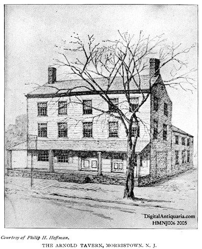 The Arnold Tavern,Morristown,New Jersey