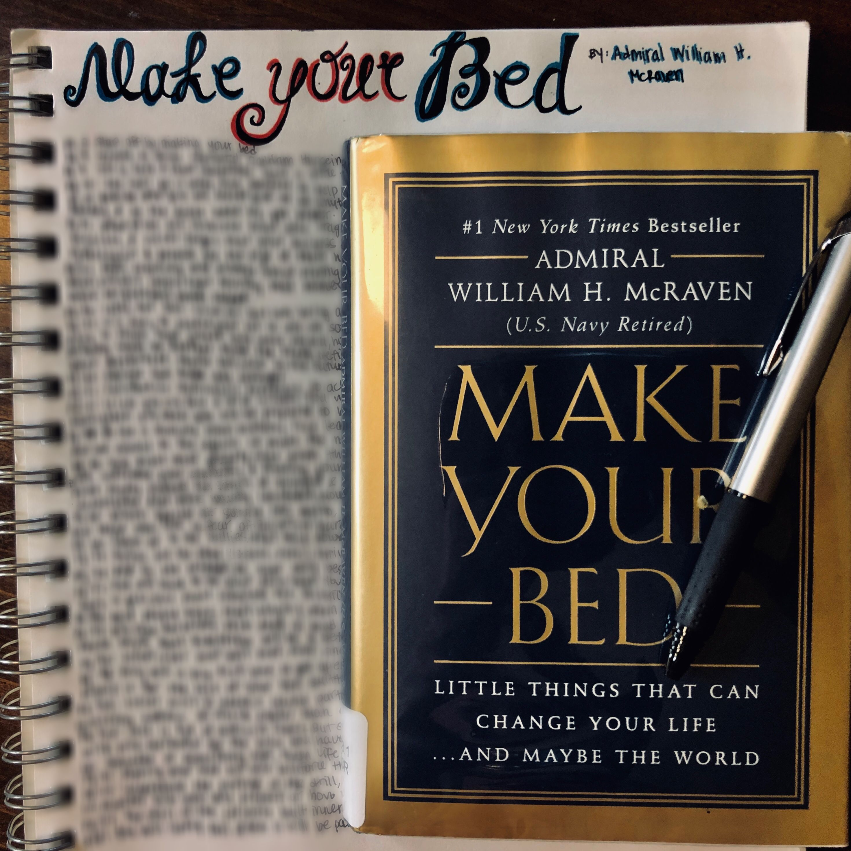Make Your Bed Little Things That Can Change Your Life And Maybe The World Life How To Make You Changed