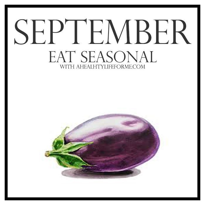 11 Helpful Tips For Planning A Spectacular Fall Vegetable: Seasonal Produce Guide For September » A Healthy Life For