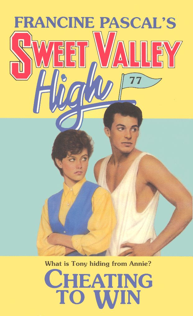 Sweet Valley High 77 Cheating To Wingosh I Remember Reading