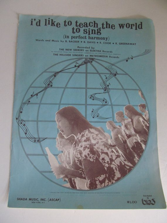 Id Like to Teach the World to Sing Sheet Music Words and Music by B Backer B Davis R Cook R Greenaway  Recorded by The New Seekers  Copyright